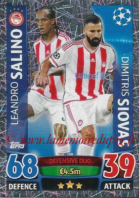 2015-16 - Topps UEFA Champions League Match Attax - N° 108 - Leandro SALINO + Dimitri SIOVAS (Olympiacos FC) (Defensive Duo)
