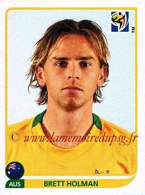 2010 - Panini FIFA World Cup South Africa Stickers - N° 291 - Brett HOLMAN (Australie)