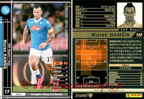 2015-16 - Panini WCCF - N° 216 - Marek HAMSIK (SSC Napoli)