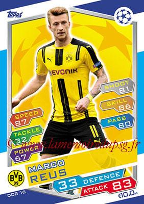 2016-17 - Topps UEFA Champions League Match Attax - N° DOR16 - Marco REUS (Borussia Dortmund)
