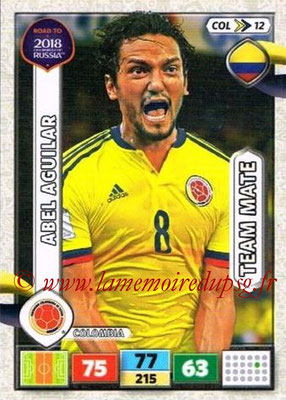 2018 - Panini Road to FIFA World Cup Russia Adrenalyn XL - N° COL12 - Abel AGUILAR (Colombie)