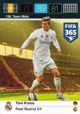 2015-16 - Panini Adrenalyn XL FIFA 365 - N° 138 - Toni KROOS (Real Madrid CF) (Team Mate)