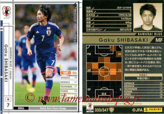 2015-16 - Panini WCCF - N° 333 - Gaku SHIBASAKI (Japon)