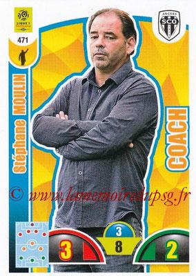 2018-19 - Panini Adrenalyn XL Ligue 1 - N° 471 - Stéphane MOULIN (Angers) (Coach)
