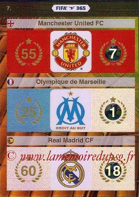 2015-16 - Panini Adrenalyn XL FIFA 365 - N° 007 - Logo et Palmarès Manchester United FC + Olympique de Marseille + Real Madrid CF