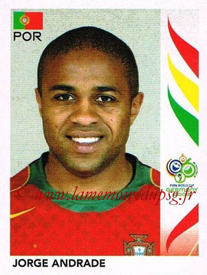 2006 - Panini FIFA World Cup Germany Stickers - N° 285 - Jorge ANDRADE (Portugal)