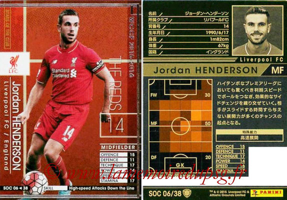2015-16 - Panini WCCF - N° SOC06 - Jordan HENDERSON (Liverpool FC) (Stars Of The Club)