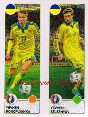 Panini Euro 2016 Stickers - N° 272 - Yevhen KONOPLYANKA +  Yevhen SELEZNYOV (Ukraine)