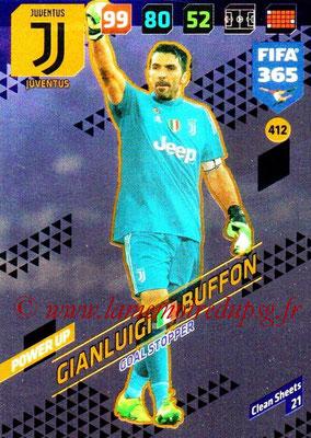 2017-18 - Panini FIFA 365 Cards - N° 412 - Gianluigi BUFFON (FC Bayern Munich) (Goal Stopper)