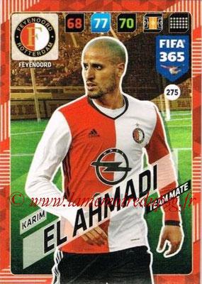 2017-18 - Panini FIFA 365 Cards - N° 275 - Karim EL AHMADI (Feyenoord)