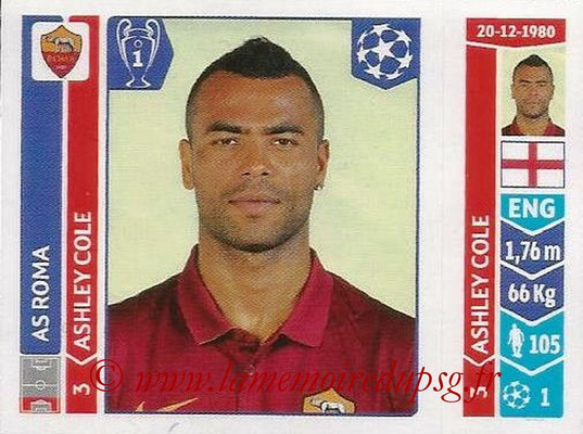2014-15 - Panini Champions League N° 403 - Ashley COLE (AS Rome)