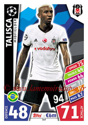 2017-18 - Topps UEFA Champions League Match Attax - N° 337 - TALISCA (Besiktas JK)