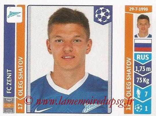 2014-15 - Panini Champions League N° 207 - Oleg SHATOV (FC Zenit)