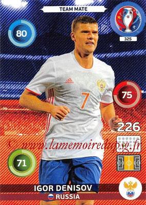 Panini Euro 2016 Cards - N° 325 - Igor DENISOV (Russie)