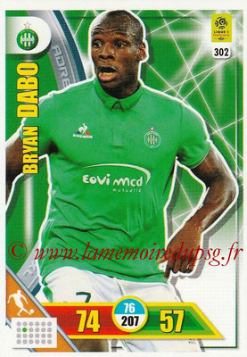 2017-18 - Panini Adrenalyn XL Ligue 1 - N° 302 - Bryan DABO (Saint-Etienne)