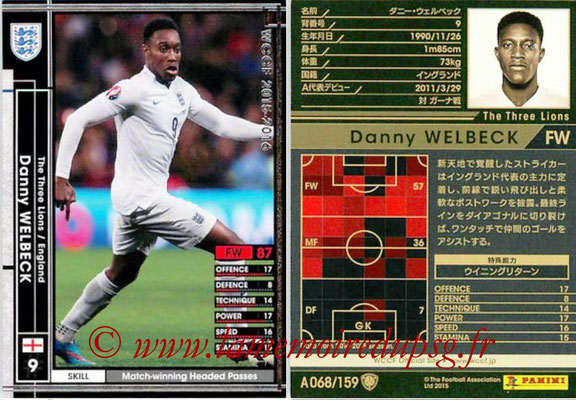 2015-16 - Panini WCCF - N° A068 - Danny WELBECK (Angleterre)