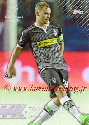 2015-16 - Topps UEFA Champions League Showcase Soccer - N° 101 - Tony JANTSCHKE (VfL Borussia Mönchengladbach)