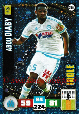 2016-17 - Panini Adrenalyn XL Ligue 1 - N° 398 - Abou DIABY (Marseille) (Idole)