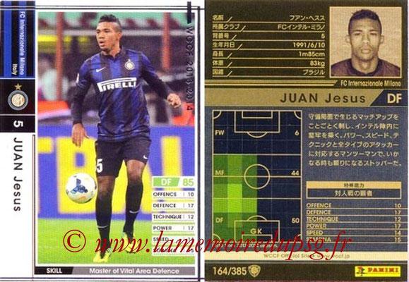 2013-14 - WCCF - N° 164 - Juan JESUS (Inter Milan)