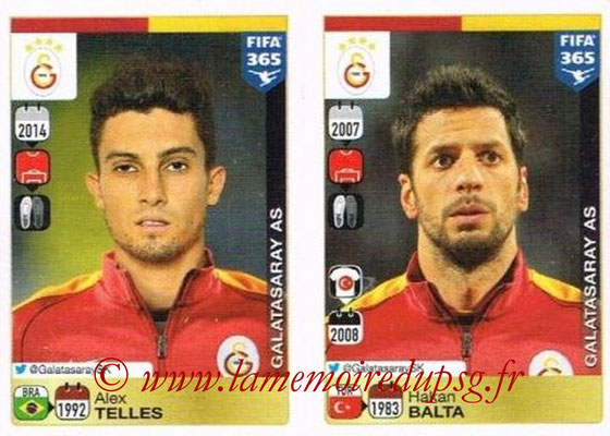 2015-16 - Panini FIFA 365 Stickers - N° 768-769 - Alex TELLES + Hakan BALTA (Galatasaray AS)