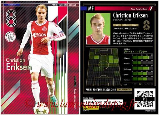 Panini Football League 2013 - PFL02 - N° 138 - Christian Eriksen ( Ajax Amsterdam ) (Super MF)