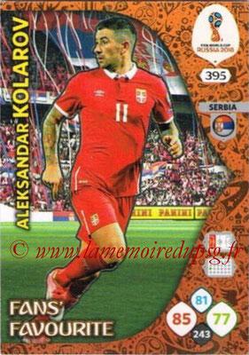 2018 - Panini FIFA World Cup Russia Adrenalyn XL - N° 395 - Aleksandr KOLAROV (Serbie) (Fans' Favourite)
