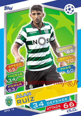 2016-17 - Topps UEFA Champions League Match Attax - N° SPO12 - Alan RUIZ (Sporting Club de Portugal)