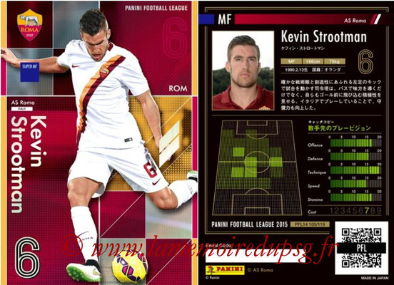 Panini Football League 2015 - PFL14 - N° 105 - Kevin STROOTMAN (AS Roma) (Super MF)