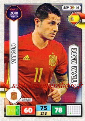 2018 - Panini Road to FIFA World Cup Russia Adrenalyn XL - N° ESP16 - VITOLO (Espagne)