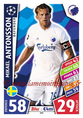 2017-18 - Topps UEFA Champions League Match Attax - N° 295 - Mikael ANTONSSON (FC Copenhague)
