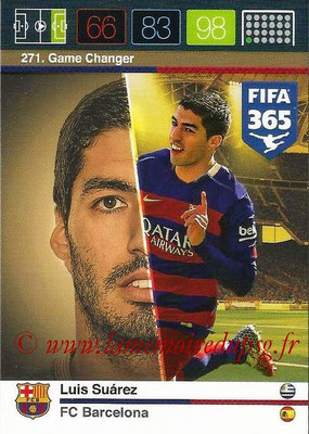 2015-16 - Panini Adrenalyn XL FIFA 365 - N° 271 - Luis SUAREZ (FC Barcelone) (Game Changer)