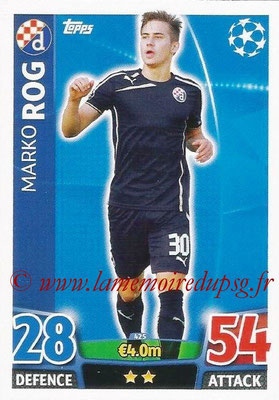 2015-16 - Topps UEFA Champions League Match Attax - N° 425 - Marko ROG (GNK Dinamo Zagreb)