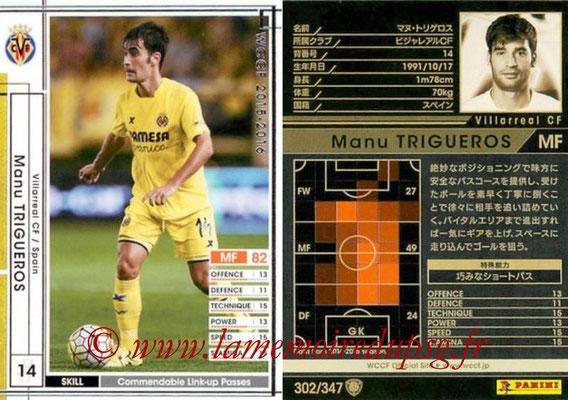 2015-16 - Panini WCCF - N° 302 - Manu TRIGUEROS (Villarreal CF)