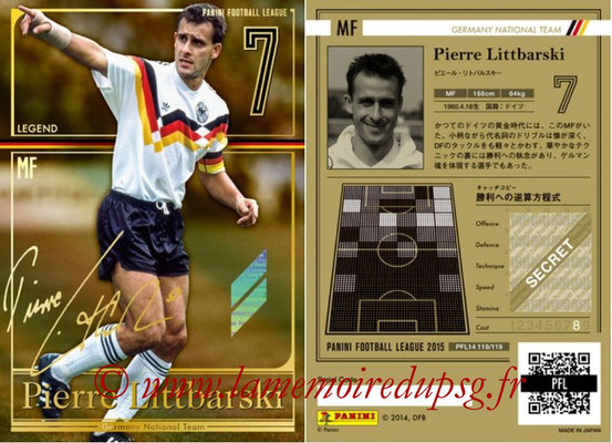 Panini Football League 2015 - PFL14 - N° 119 - Pierre LITTBARSKI (Allemagne) (Legend)