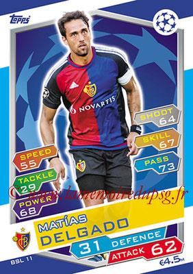 2016-17 - Topps UEFA Champions League Match Attax - N° BSL11 - Matias DELGADO  (FC Bale)