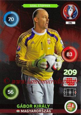 Panini Euro 2016 Cards - N° 191 - Gabor KIRALY (Hongrie) (Goal Stopper)