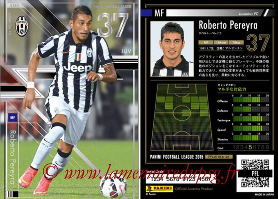 Panini Football League 2015 - PFL09 - N° 014 - Roberto PEREYRA (Juventus Turin) (Star)