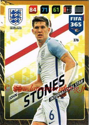 2017-18 - Panini FIFA 365 Cards - N° 376 - John STONES (Angleterre) (International Star)