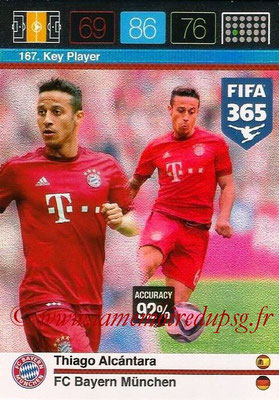 2015-16 - Panini Adrenalyn XL FIFA 365 - N° 167 - Thiago ALCANTARA (FC Bayern Munich) (Key Player)