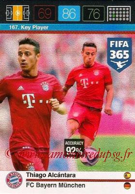 2015-16 - Panini Adrenalyn XL FIFA 365 - N° 167 - Thiago ALCANTARA (FC Bayern Munich) (Key Player)