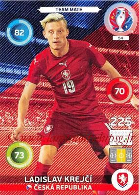 Panini Euro 2016 Cards - N° 054 - Ladislav KREJCI (République Tchèque)