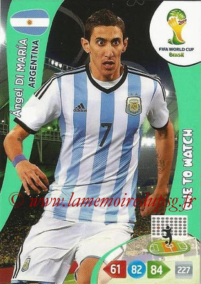 2014 - Panini FIFA World Cup Brazil Adrenalyn XL - N° 013 - Angel DI MARIA (Argentine) (One to Watch)