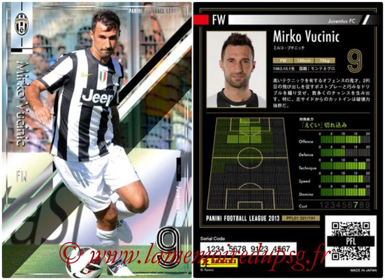 Panini Football League 2013 - PFL01 - N° 021 - Mirko Vucinic ( Juventus FC )