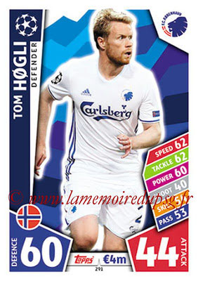 2017-18 - Topps UEFA Champions League Match Attax - N° 291 - Tom HOGLI (FC Copenhague)