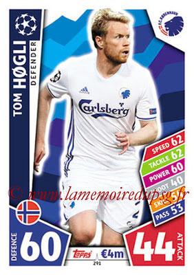 2017-18 - Topps UEFA Champions League Match Attax - N° 291 - Tom HOGLI (FC Copenhague)