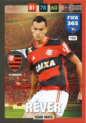 2016-17 - Panini Adrenalyn XL FIFA 365 - N° 102 - REVER (Flamengo)