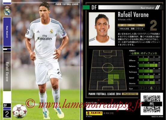 Panini Football League 2014 - PFL06 - N° 037 - Rafaël VARANE (Real Madrid CF)