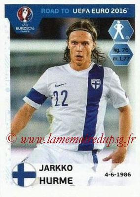 Panini Road to Euro 2016 Stickers - N° 325 - Jarkko HURME (Finlande)