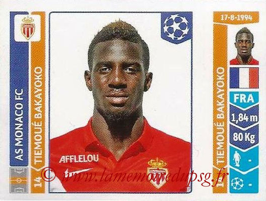 2014-15 - Panini Champions League N° 249 - Tiemoué BAKAYOKO (AS Monaco)