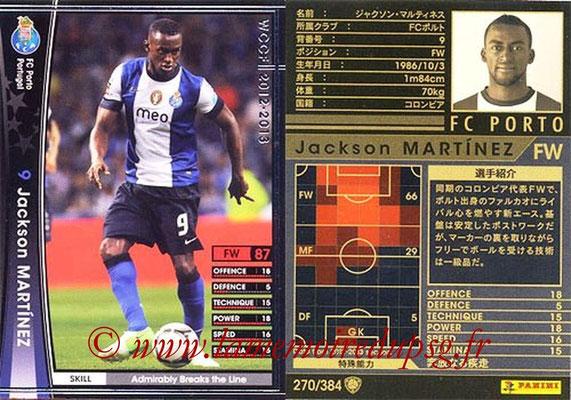 2012-13 - WCCF - N° 270 - Jackson MARTINEZ (FC Porto)